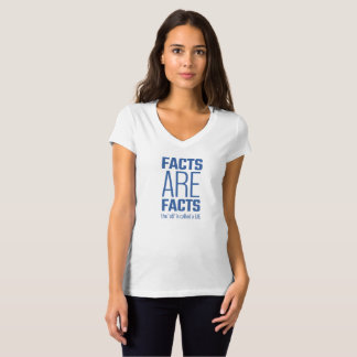 A Fact is a Fact T-Shirt
