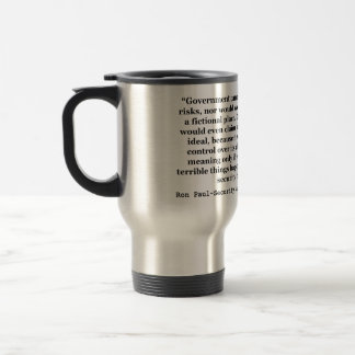A False Government Security Blanket Quote Ron Paul Stainless Steel Travel Mug
