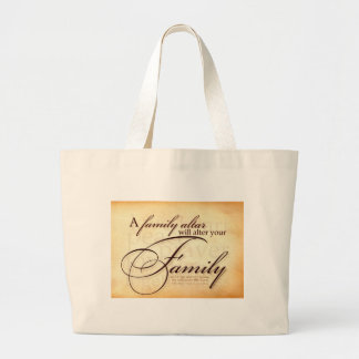A Family Altar Will Alter Your Family Tote Bag