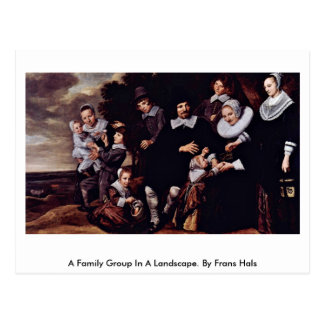 A Family Group In A Landscape. By Frans Hals Postcard