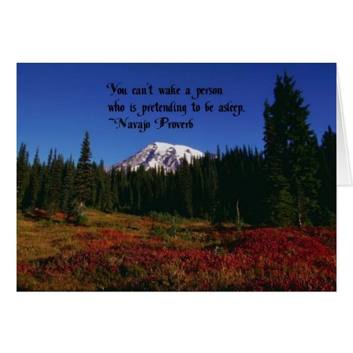 A Famous Navaho Quote Card