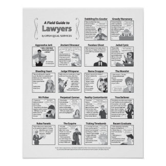 A Field Guide to Lawyers (16x20 inch) Poster