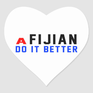 A Fijian Do It Better Heart Sticker