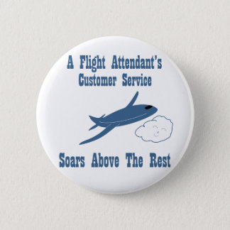 A Flight Attendant's Customer Service Soars 6 Cm Round Badge