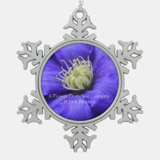A Flower Does Not Compete Quote Pewter Snowflake Decoration