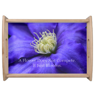 A Flower Does Not Compete Quote Serving Platters