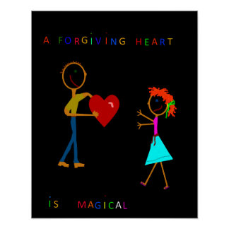 A Forgiving Heart Is Magical Poster