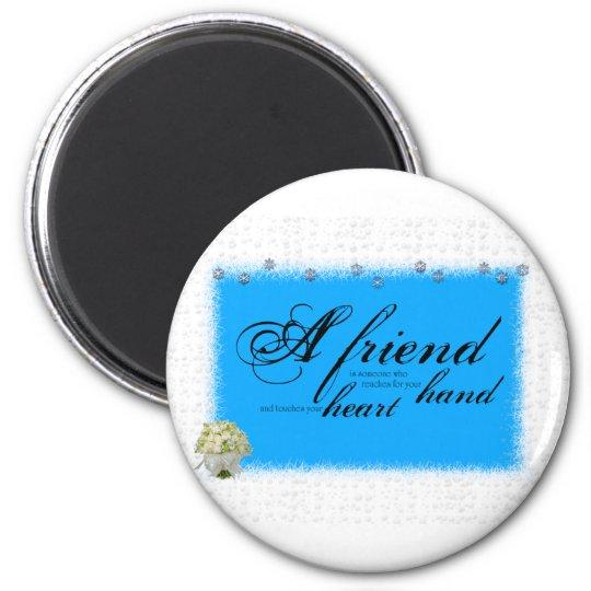 a friend boque 6 cm round magnet