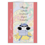 A friend is a present we give to ourselves greeting cards