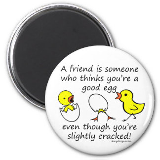 A friend is someone refrigerator magnet