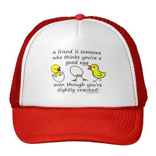A friend is someone trucker hats
