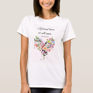 A Friend Loves At All Times Scripture Quote Tee