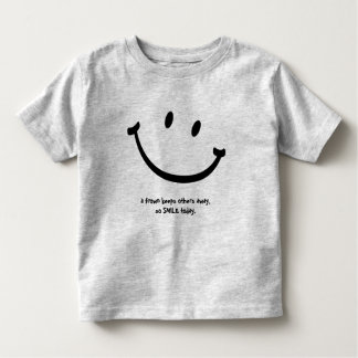 A frown keeps others away, so SMILE today Shirt