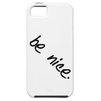"A full selection of ""be nice."" products. iPhone 5 covers"