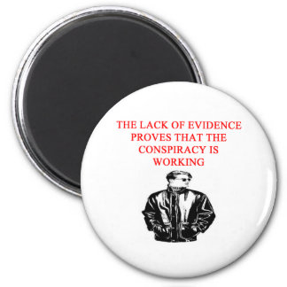 a funny conspiracy theory new afe joke 6 cm round magnet