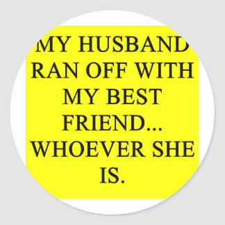 a funny divorce idea for you! classic round sticker