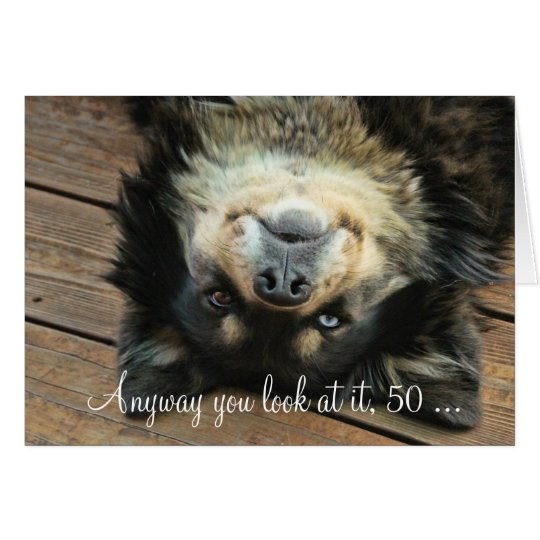 A Funny Happy 50th Birthday Card With a