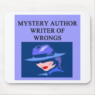 a funny mystery writer joke mouse pad