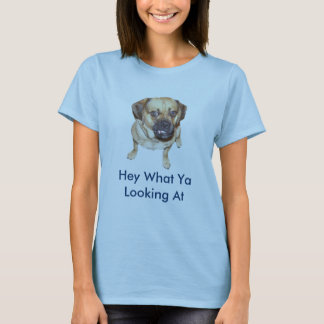 A Funny Pugle Dog saying  Hey What Ya Looking At T-Shirt