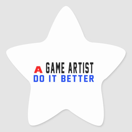 A Game artist Do It Better Stickers
