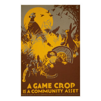 A Game Crop Is A Community Asset Vintage WPA Poster