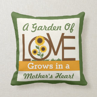 A Garden of Love Grows in a Mom s Heart Cushions
