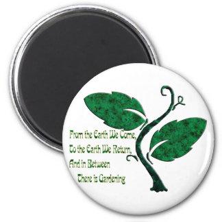 A Gardener's Philosophy 6 Cm Round Magnet