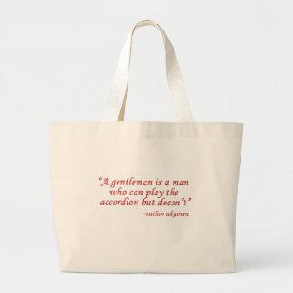 A gentleman is... bags