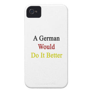 A German Would Do It Better Case-Mate iPhone 4 Cases