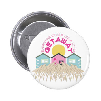 A Getaway 6 Cm Round Badge