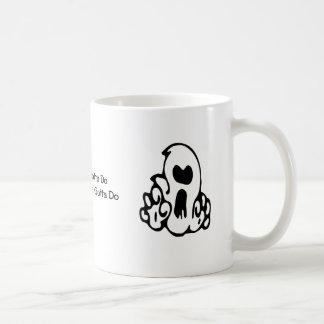 A Ghoul's Gotta Do Mug