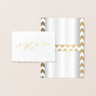 A Gift for You - Chevron Foil Card