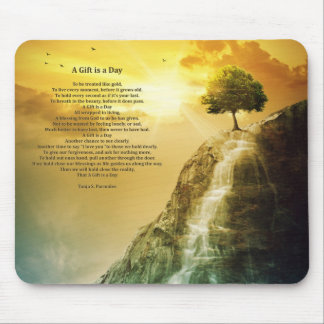 A Gift Is A Day Poetry Collector Mouse Pad