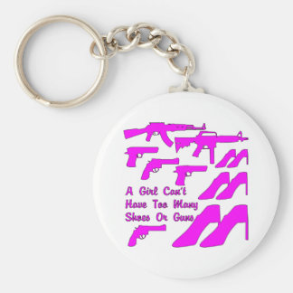 A Girl Can't Have Too Many Shoes Or Guns Basic Round Button Key Ring