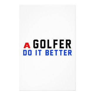 A Golfer Do It Better Stationery Paper
