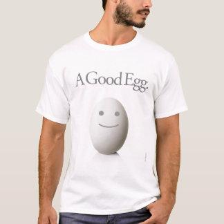 A Good Egg. T-Shirt
