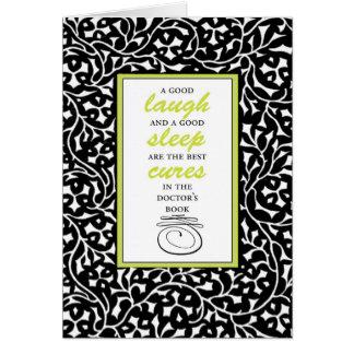A Good Laugh and a Good Sleep Card