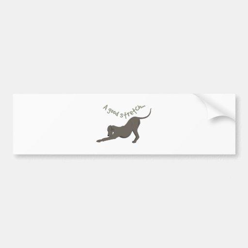 A Good Stretch Bumper Sticker