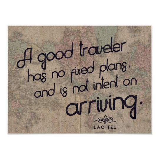 A good traveler - Lao Tzu Travel quote