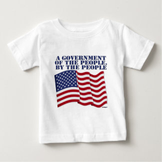 A GOVERNMENT OF THE PEOPLE BY THE PEOPLE! TEE SHIRT