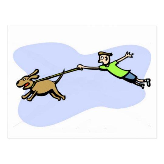 A great dog design of dog pulling owner. postcard