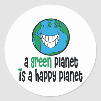 A Green Planet is a Happy Planet Stickers