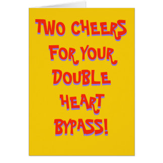 A greetings card celebrating a double heart bypass