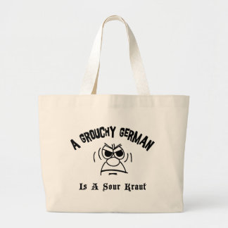A Grouchy German Is A Sour Kraut Large Tote Bag