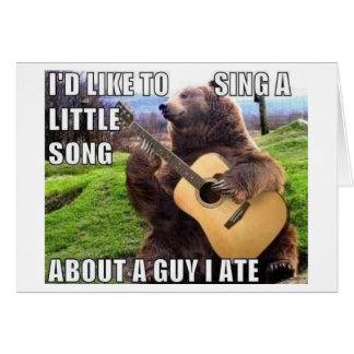 """A GUY I ATE"" Bear with Guitar Card"