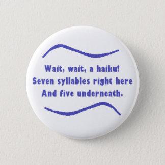 A Haiku 6 Cm Round Badge