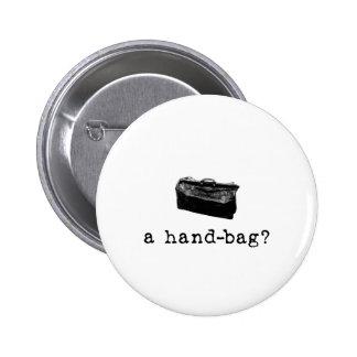 A Handbag? Pinback Button