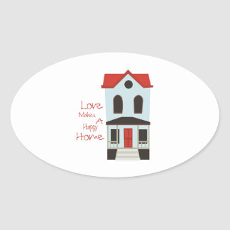 A Happy Home Oval Sticker