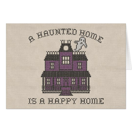 A Haunted Home is a Happy Home Cross Stich Card