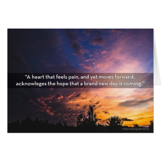 A Heart that Moves Forward Encouragement Sympathy Card
